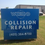 worlund collisions repair custom sign by granite signs
